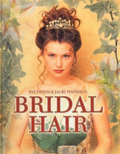 Bridal Hair (Hairdressing Training Board/Thomson) By Jacki Wadeson