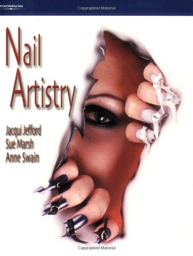 Nail Artistry (Hairdressing and Beauty Industry Authority/Thomson Learning) By Jacqui Jefford