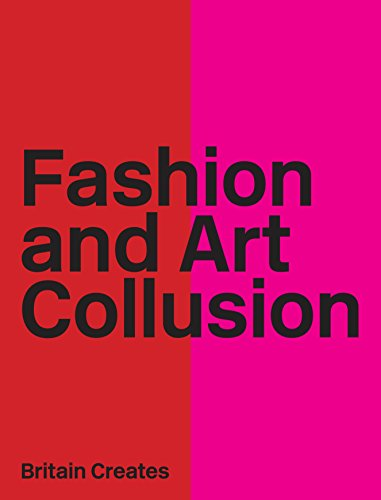 Fashion and Art Collusion By Edward Booth-Clibborn