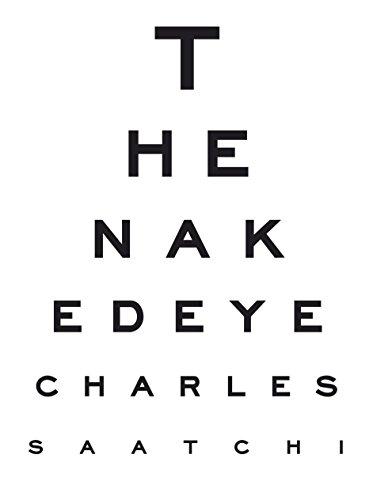 The Naked Eye (Saatchi) By Charles Saatchi