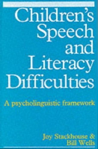 Children's Speech and Literacy Difficulties, Book1 By Joy Stackhouse