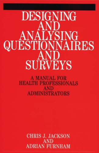 Designing and Analysis Questionnaires and Surveys By Chris Jackson