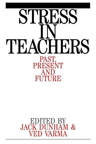 Stress in Teachers By Jack Dunham