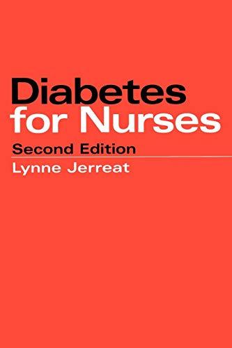 Diabetes for Nurses 2e By Lynne Jerreat