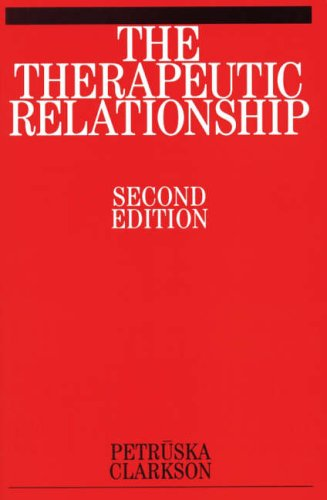 The Therapeutic Relationship by Petruska Clarkson