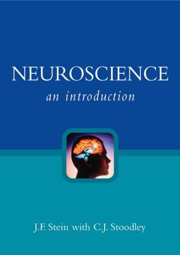 Neuroscience By J. F. Stein