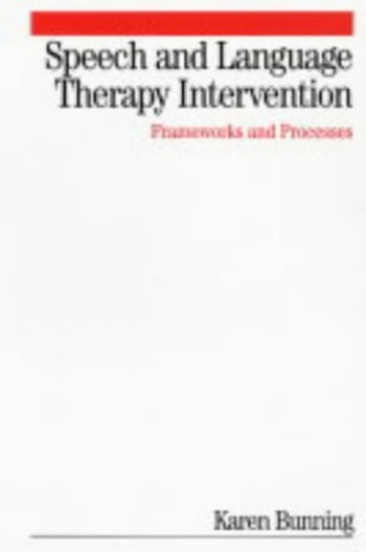Speech and Language Therapy Intervention By Karen Bunning