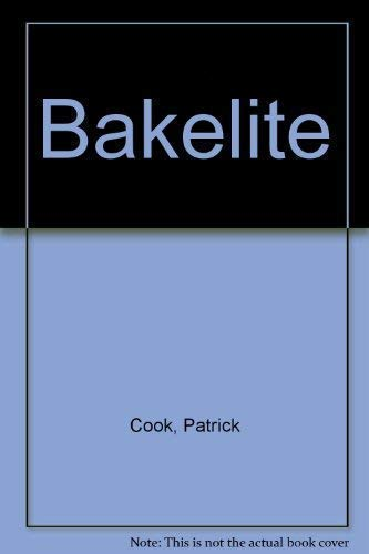 Bakelite by Patrick Cook