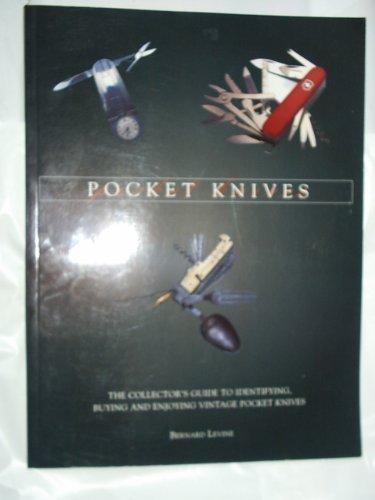 POCKET KNIVES By Bernard Levine