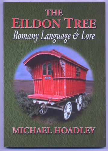 The Eildon Tree: Romany Language and Lore by Hoadley, Michael Paperback Book The