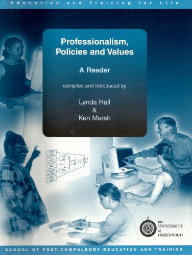 Professionalism, Policies and Values By Lynda Hall