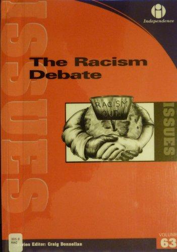 The Racism Debate By Craig Donnellan