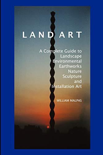 Land Art By William Malpas
