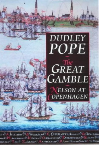 The-Great-Gamble-Nelson-at-Copenhagen-by-Pope-Dudley-Hardback-Book-The-Cheap