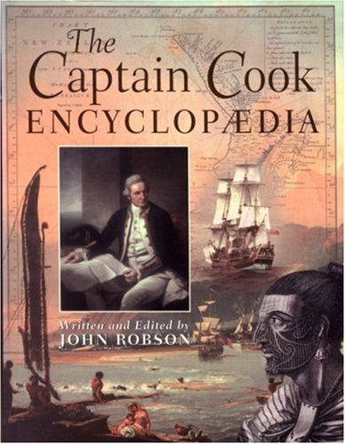 The Captain Cook Encyclopaedia By John Robson