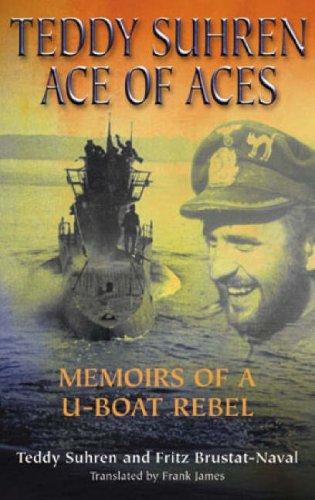 Teddy Suhren: Ace of Aces By Teddy Suhren