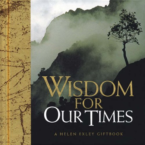 Wisdom for Our Times by Helen Exley