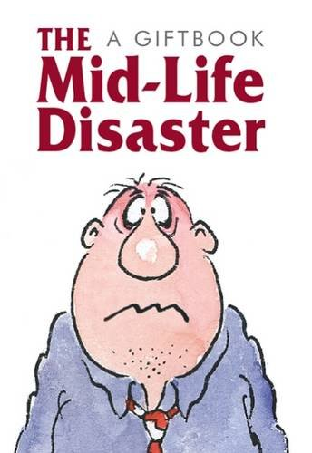 The Midlife Disaster By Helen Exley
