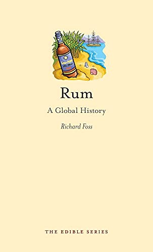 Rum By Richard Foss