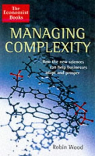Managing Complexity By Robin Wood