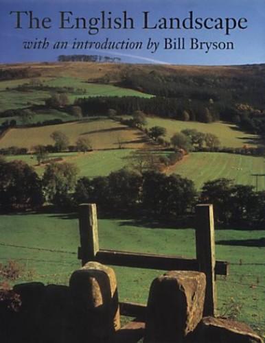The English Landscape by Bill Bryson