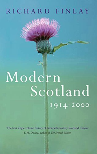 Modern Scotland 1914-2000 By Richard Finlay