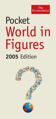 Pocket World In Figures 2005 By The Economist