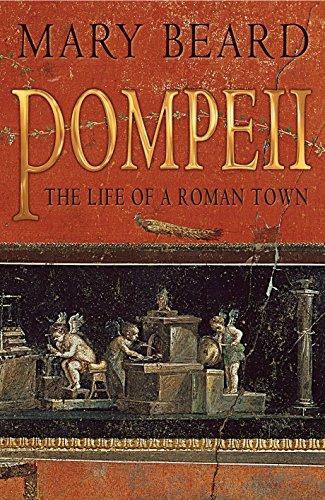 Pompeii By Professor Mary Beard