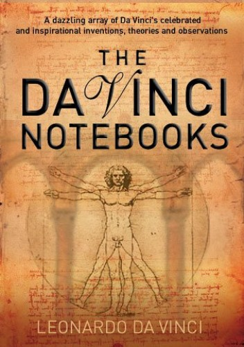 The Da Vinci Notebooks by Leonardo da Vinci