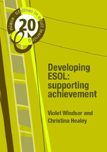 Developing ESOL: Supporting Achievement By Violet Windsor