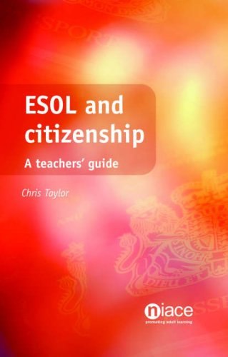 ESOL and Citizenship By Chris Taylor