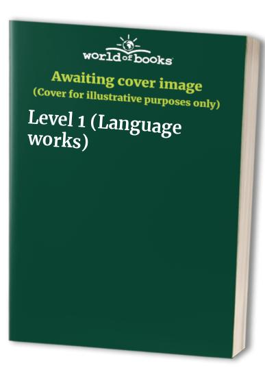 Language Works: Level 1 by Sarah Peutrill