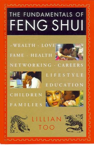 The Fundamentals of Feng Shui by Lillian Too