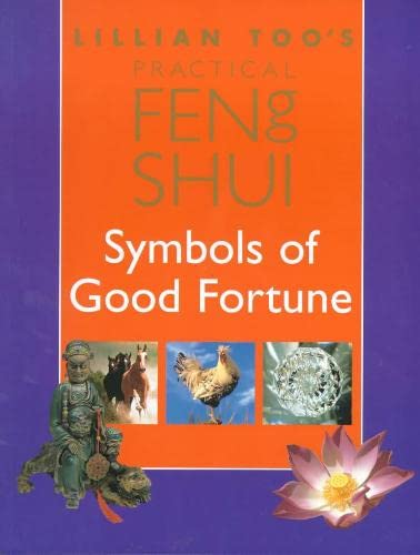 Lillian Toos Practical Feng Shui Symbols Of Good Fortune World Of