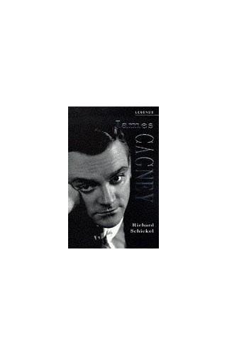 LEGENDS JAMES CAGNEY By Richard Schnickel
