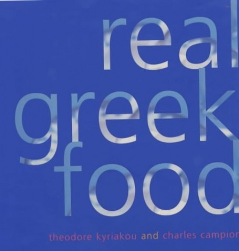 Real Greek Food By Theodore Kyriakou