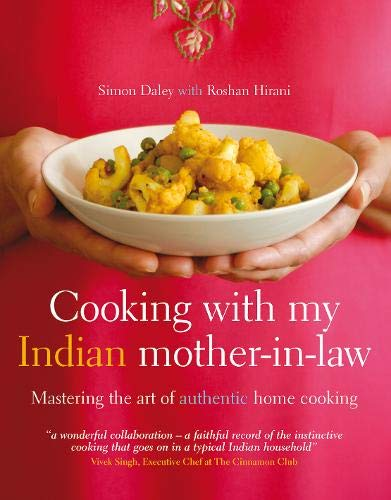 Cooking with my Indian mother in law By Simon Daley