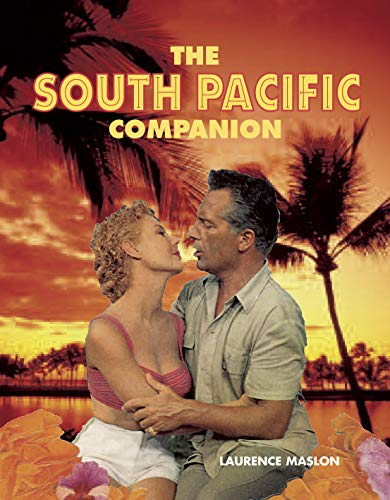 The South Pacific Companion By Laurence Maslon