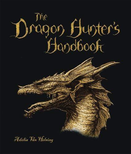 The Dragon Hunter's Handbook By Adelia Van Helsing