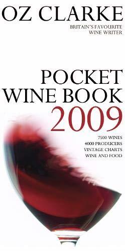 Oz Clarke Pocket Wine Book 2009 By Oz Clarke