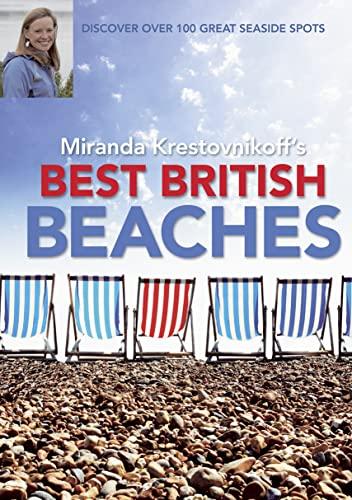 Best British Beaches By Miranda Krestovnikoff