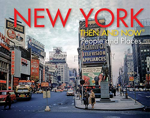 New York Then and Now (R) By Evan Joseph