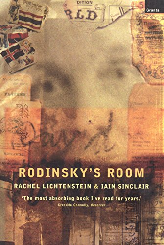 Rodinsky's Room By Iain Sinclair