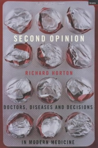 Second Opinion By Richard Horton