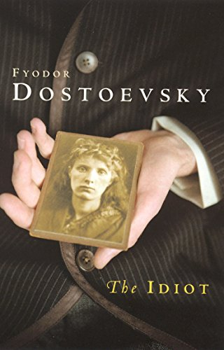 The Idiot By F.M. Dostoevsky