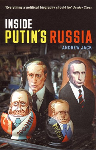 Inside Putin's Russia By Andrew Jack