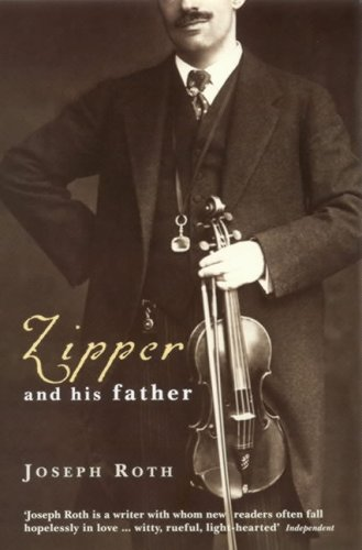 Zipper and His Father by Joseph Roth