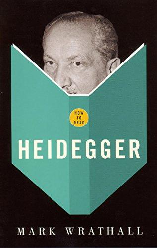 How to Read Heidegger by Mark A. Wrathall