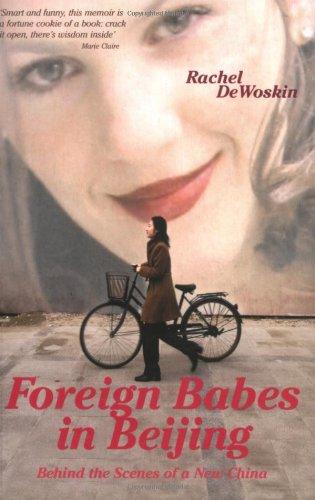 Foreign Babes In Beijing By Rachel DeWoskin