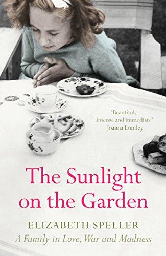 The Sunlight On The Garden By Elizabeth Speller